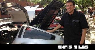 014 – Chris Miles | DeLoreanTalk.com
