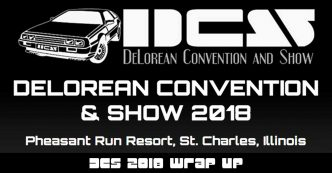 019 – DCS 2018 Wrap Up | DeLoreanTalk.com