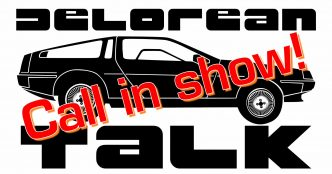Live Call In Show | DeLorean Talk