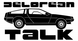 DeLorean Talk | www.DeLoreanTalk.com