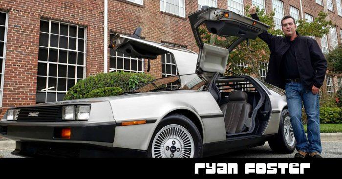 020 – Ryan Foster | DeLoreanTalk.com